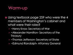 who was in washington s cabinet using textbook page 259 who were the 4 members of washington s