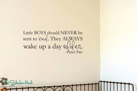 Little Boys Should Never Be Sent To Bed Little Boys Should Never Be Sent To Bed Peter Pan Quote Sticky