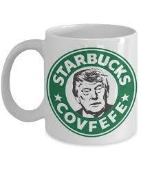 Funny Coffee Mug by Donald Trump Starbucks Covfefe Funny Coffee Mug Funny Trump Mug