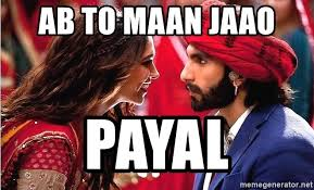 Bollywood Meme Generator - ab to maan jaao payal bollywood meme meme generator