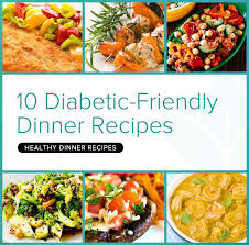 diabetic menus recipes 10 tasty diabetic friendly dinner recipes betterhealthkare