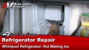 refrigerator repair u0026 diagnostic not making ice whirlpool