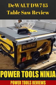 read before you buy dewalt dw745 job site table saw review