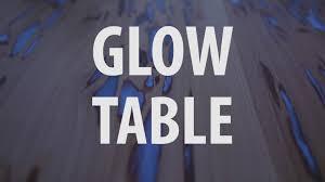 glow table youtube