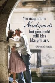 Wedding Quotes Kiss 108 Best Staying In Love Images On Pinterest Marriage Happy