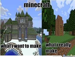 Building Memes - minecraft building minecraft memes memes and building