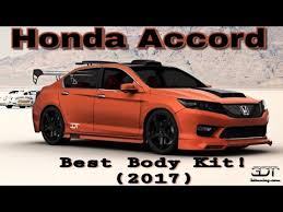honda accord modified best modified honda accord with kit must 2017