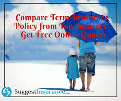 compare term insurance policy from top insurers in india get free quotes life insurance