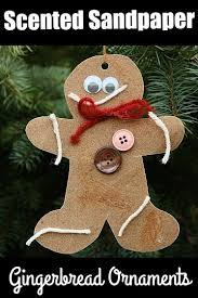 scented sandpaper gingerbread ornaments happy hooligans
