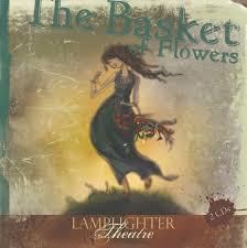 basket of flowers dramatic audio cd the basket of flowers llighter publishing