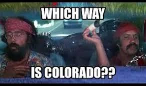 Cheech And Chong Memes - cheech and chong road trip to colorado