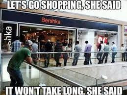 Shopping Meme - let s go shopping she said funny girlfriend meme