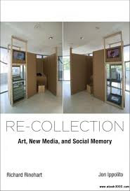 Free Home Design Ebook Download by Re Collection Art New Media And Social Memory Leonardo Book