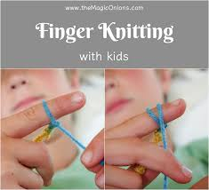 finger knitting for kids an easy diy tutorial the magic onions