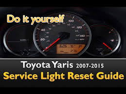 2012 toyota maintenance light reset toyota yaris service maintenance indicator light reset