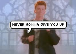 Rick Rolled Meme - never gonna give you up gifs get the best gif on giphy