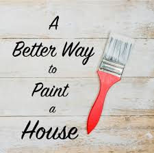 a better way to paint a house the craftsman blog