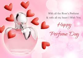 day wishes 1001 happy perfume day wishes quotes sms messages whatsapp