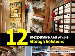 Storage Solution 12 Inexpensive And Simple Storage Solutions