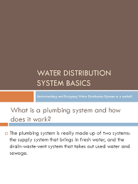 water distribution basics plumbing pipe fluid conveyance