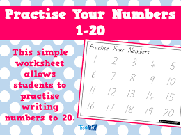 practise your numbers 1 20 printable teacher resources for