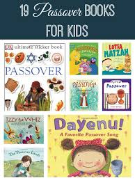 passover books 19 passover books for kids the