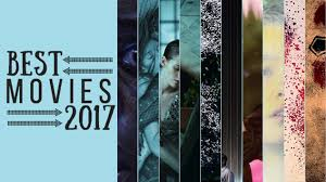 The Best Of The That - the 50 best movies of 2017 movies lists best of 2017