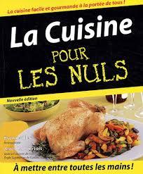 livre la cuisine pour les nuls bryan miller la cuisine pour les nuls livres renaud bray com