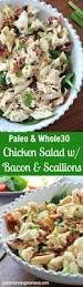 pasta salad with mayo paleo chicken salad with bacon u0026 green onion