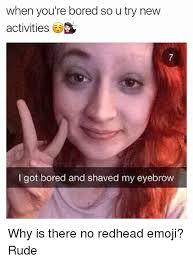 Redhead Meme - 25 best memes about redhead redhead memes