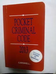 pocket criminal code 2013 gary p rodrigues 9780779850808
