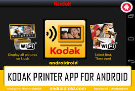 printer app for android kodak printer app for android best document print androidroid