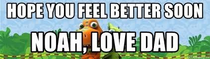 noah feel better you feel better soon noah dinosaur meme