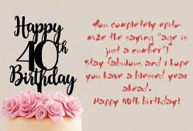 Happy 39th Birthday Wishes 40th Birthday Quotes Happy 40th Birthday Wishes