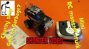 rc monster trucks videos charity shop gold or garbage mini rc monster truck shortened video