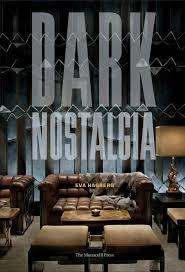 amazon com dark nostalgia 9781580932325 eva hagberg books