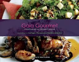 cuisine robert gaia gourmet vegetarian vegan cuisine naga nath dr robert