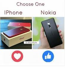 Nokia Phone Memes - choose one phone nokia g sutflute choose one meme on esmemes com