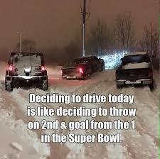 Driving In Snow Meme - matt groopie on twitter winter canada driving superbowl