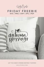 free svg friday freebies autumn blessings svg holly pixels