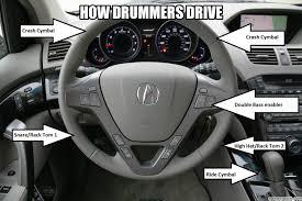 Drummer Meme - drummers drive