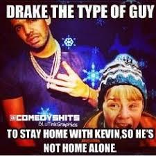 Drake The Type Of Meme - pin by astin brains on drake the type of nigga pinterest