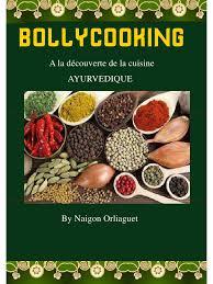 cuisiner avec les aliments contre le cancer pdf bollycooking recettes ayurvedique page 1 17 fichier pdf