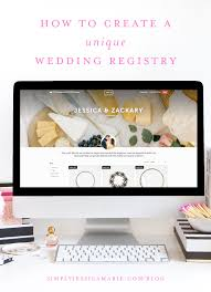 how to make wedding registry creating our wedding registry simply