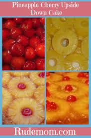 not so rude dad u0027s pineapple cherry upside down cake recipe rude