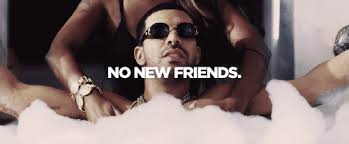 Drake Meme No New Friends - 21 drake no new friends memes xxl