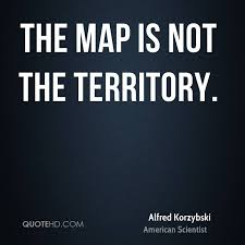 the map is not the territory alfred korzybski quotes quotehd