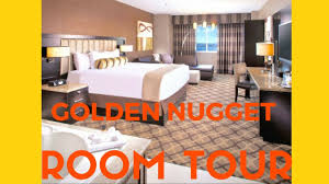 golden nugget las vegas room tour youtube golden nugget las vegas room tour