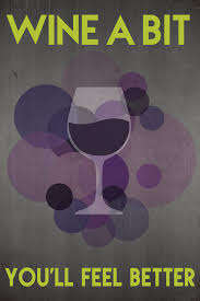 wine a bit you ll feel better wine a bit you ll feel better lantern press artwork 7 x 10