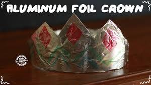 aluminum foil crown youtube